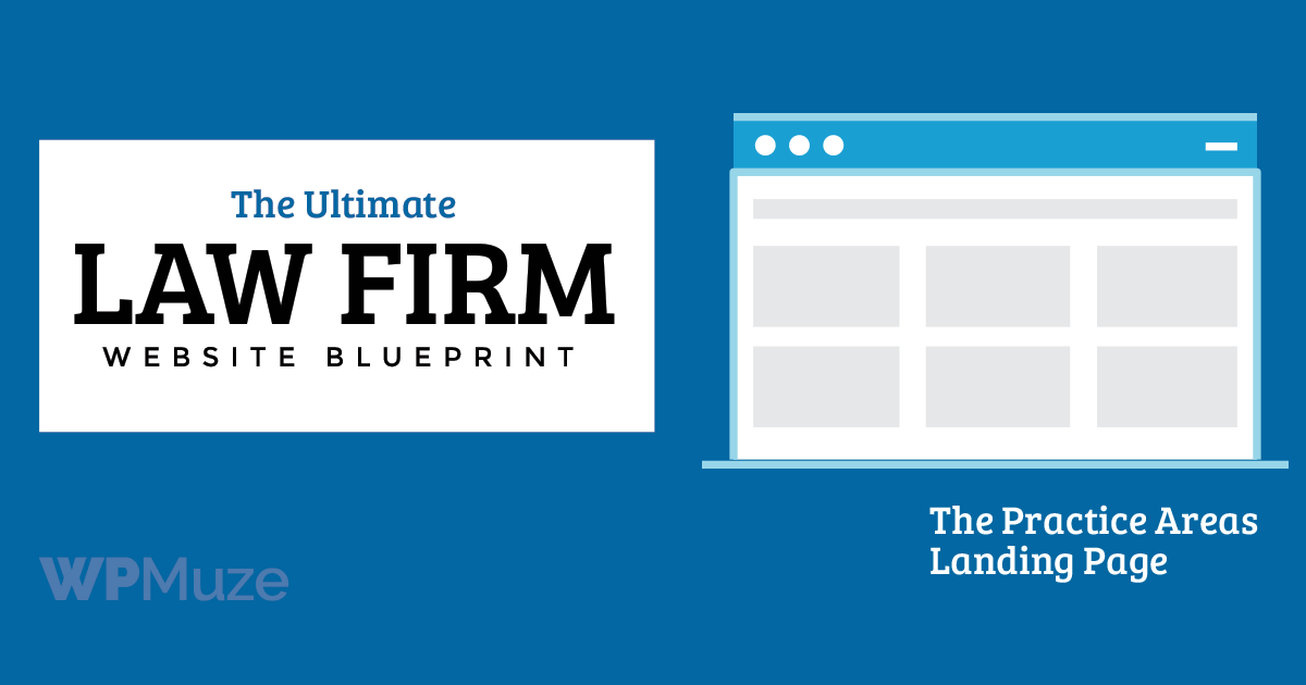 How to design a practice areas landing page for a law firm website